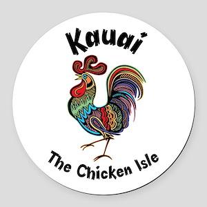 Kauai - The Chicken Isle Round Car Magnet