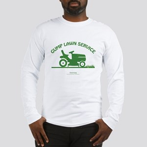 Gump Lawn Service Long Sleeve T-Shirt
