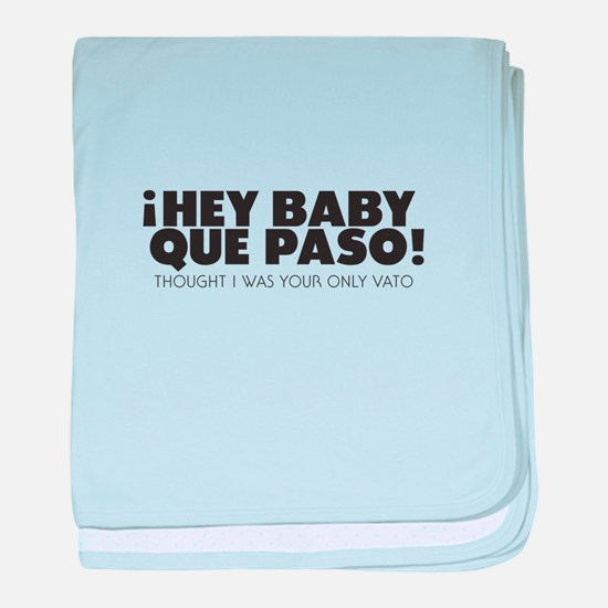 hey baby que paso baby blanket