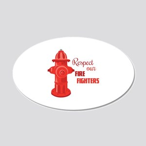 Respect Our Fire Fighters Wall Decal