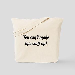 Make Stuff Up - Tote Bag