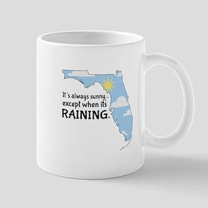 Always Sunny Raining Mugs