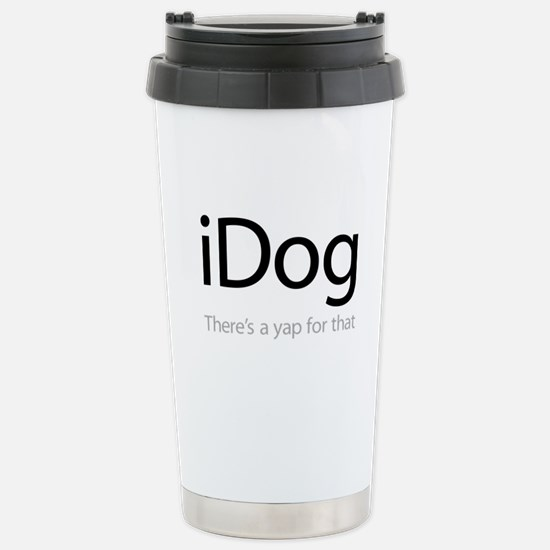 iDog - There's a Yap fo Stainless Steel Travel Mug