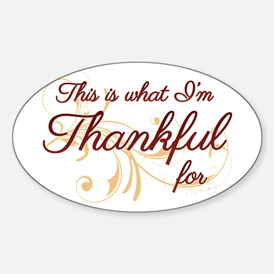 This is what Im Thankful for Decal