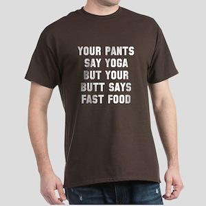 Butt says fast food Dark T-Shirt