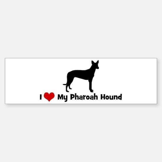 I love my pharoah hound bumper bumper bumper sticker