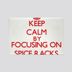 Keep Calm by focusing on Spice Racks Magnets