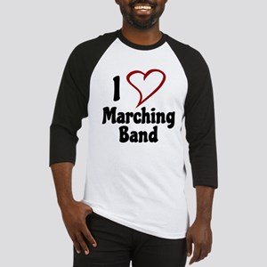 I Love Marching Band Baseball Jersey