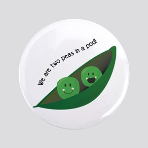 "Two Peas in Pod 3.5"" Button"