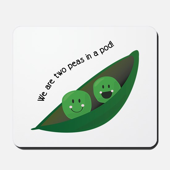Two Peas in Pod Mousepad