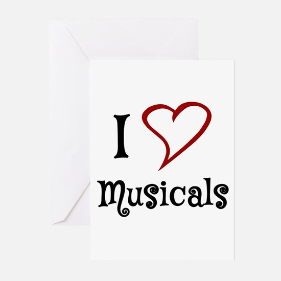 I Love Musicals Greeting Cards