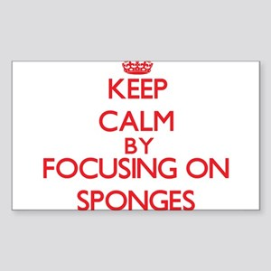 Keep Calm by focusing on Sponges Sticker