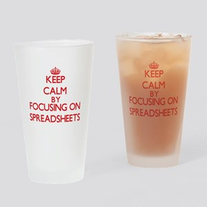 Keep Calm by focusing on Spreadshee Drinking Glass