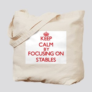 Keep Calm by focusing on Stables Tote Bag
