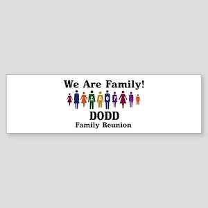 DODD reunion (we are family) Bumper Sticker