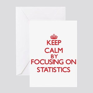 Keep Calm by focusing on Statistics Greeting Cards