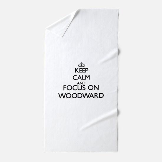 Keep calm and Focus on Woodward Beach Towel