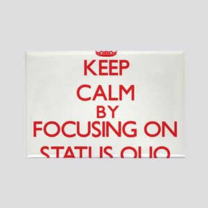 Keep Calm by focusing on Status Quo Magnets