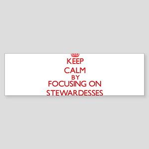 Keep Calm by focusing on Stewardess Bumper Sticker