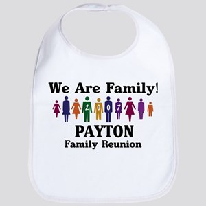 PAYTON reunion (we are family Bib