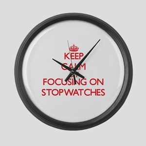 Keep Calm by focusing on Stopwatc Large Wall Clock