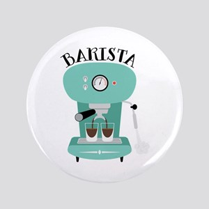 "Coffee Machine Barista 3.5"" Button"