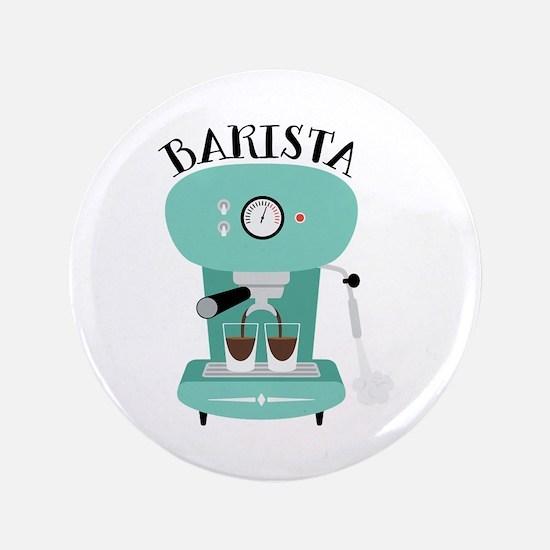 "Coffee Machine Barista 3.5"" Button"