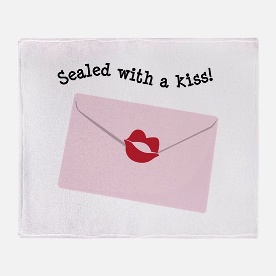 Sealed With A Kiss! Throw Blanket