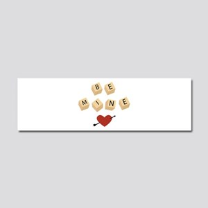 Be Mine Car Magnet 10 x 3