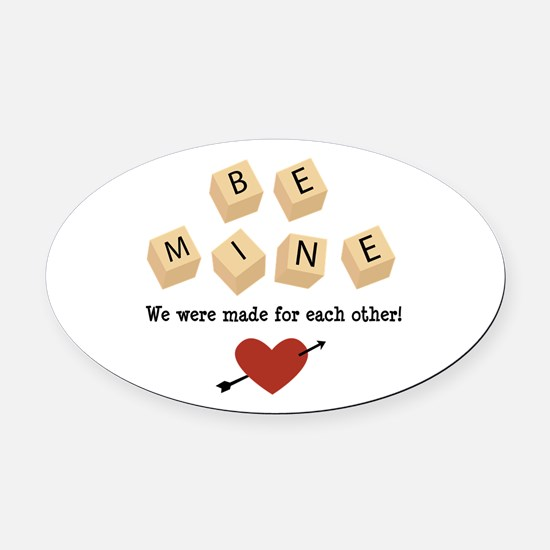 Made for Each Other Oval Car Magnet