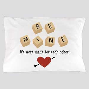 Made for Each Other Pillow Case