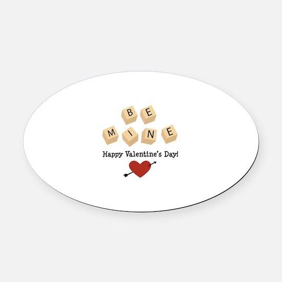 Be Mine Valentine Oval Car Magnet