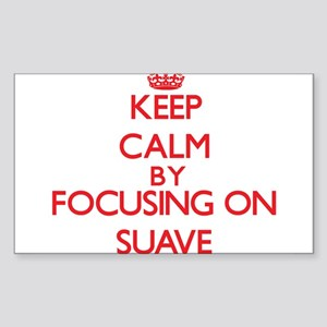 Keep Calm by focusing on Suave Sticker