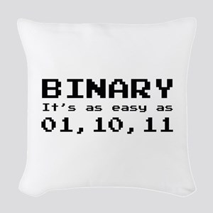 Binary It's As Easy As 01,10,11 Woven Throw Pillow