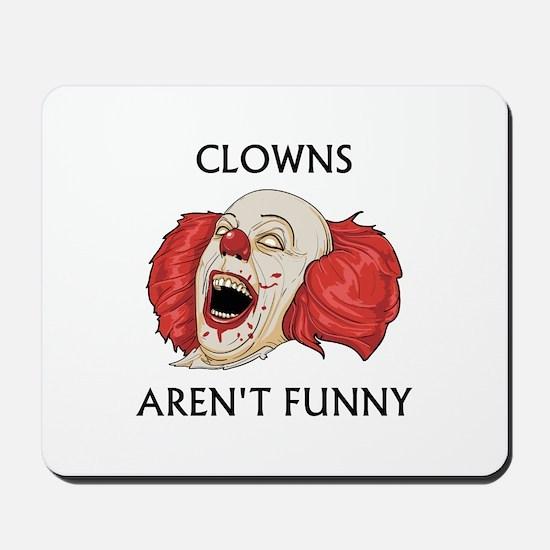 Clowns Aren't Funny Mousepad