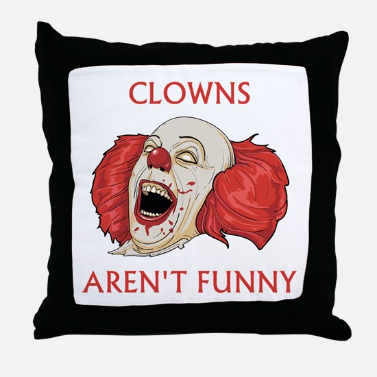 Clowns Aren't Funny Throw Pillow
