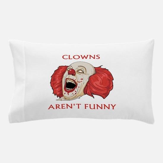 Clowns Aren't Funny Pillow Case