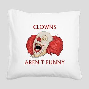 Clowns Aren't Funny Square Canvas Pillow