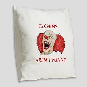 Clowns Aren't Funny Burlap Throw Pillow