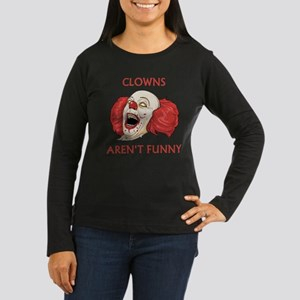 Clowns Aren't Funny Women's Long Sleeve Dark T-Shi