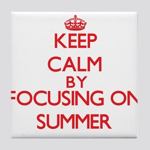Keep Calm by focusing on Summer Tile Coaster