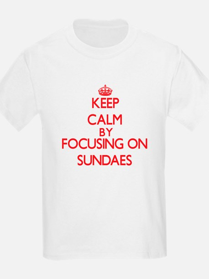 Keep Calm by focusing on Sundaes T-Shirt