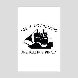Legal Downloads Are Killing Piracy Mini Poster Pri