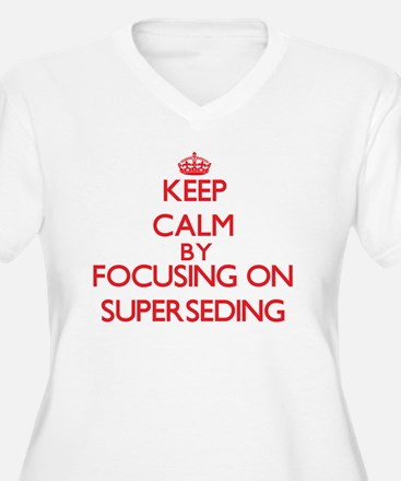 Keep Calm by focusing on Superse Plus Size T-Shirt