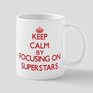 Keep Calm by focusing on Superstars Mugs