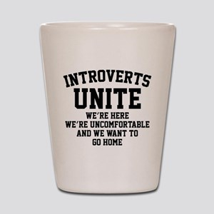Introverts Unite Shot Glass