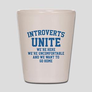 Introverts Unite Shot Glass