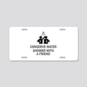 Conserve Water Shower With A Friend Aluminum Licen