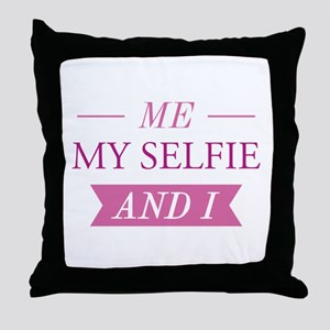 Me My Selfie And I Throw Pillow