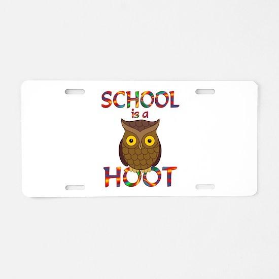 School is a Hoot Aluminum License Plate